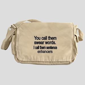 You call them swear words Messenger Bag