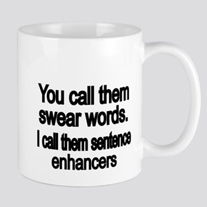 You call them swear words Mug