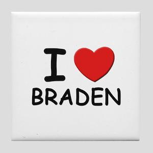I love Braden Tile Coaster