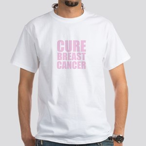 CURE BREAST CANCER White T-Shirt