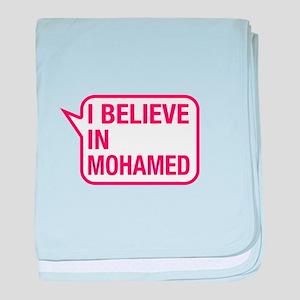 I Believe In Mohamed baby blanket