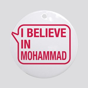 I Believe In Mohammad Ornament (Round)
