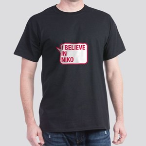 I Believe In Niko T-Shirt
