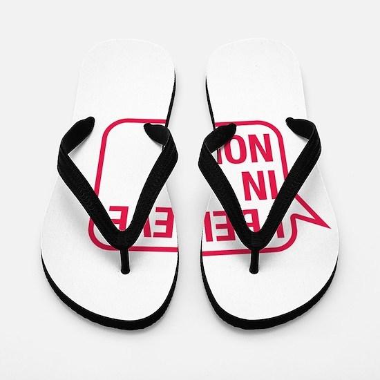 I Believe In Nolan Flip Flops