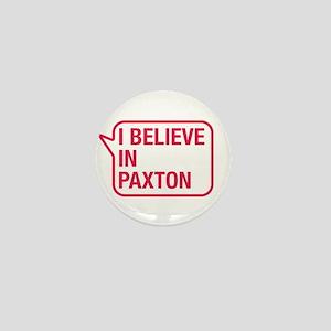 I Believe In Paxton Mini Button