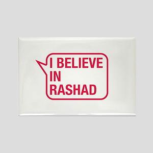 I Believe In Rashad Rectangle Magnet