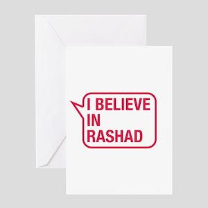 I Believe In Rashad Greeting Card