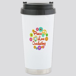 Peace Love Crocheting Stainless Steel Travel Mug