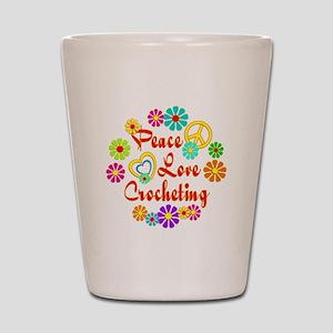 Peace Love Crocheting Shot Glass
