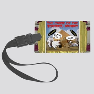 Curse of the Squirrel Mummy Large Luggage Tag