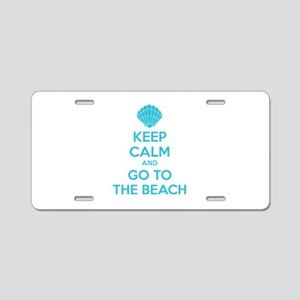 Keep calm and go to the beach Aluminum License Pla