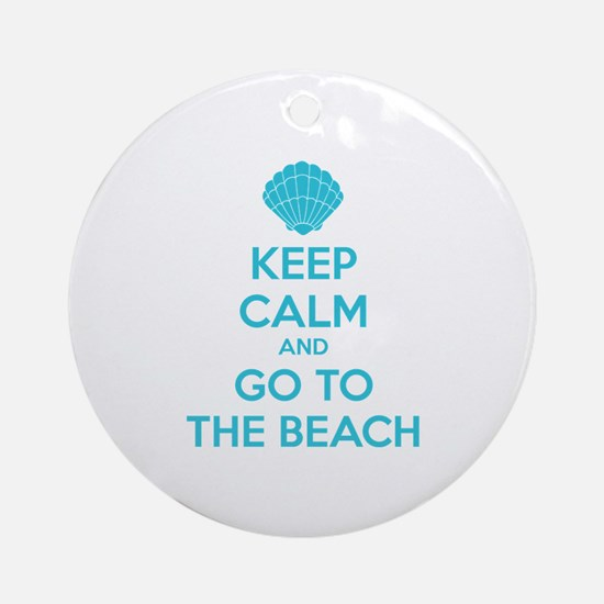 Keep calm and go to the beach Ornament (Round)