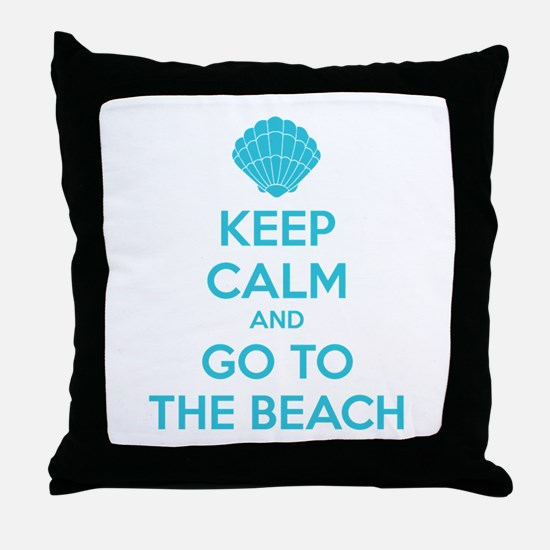 Keep calm and go to the beach Throw Pillow