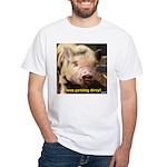 I love getting dirty! T-Shirt
