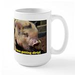 Just love getting dirty! Mug