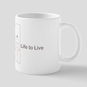 1 LIFE TO LIVE IMAGE Mug