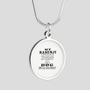 Basenji not just a dog Silver Round Necklace