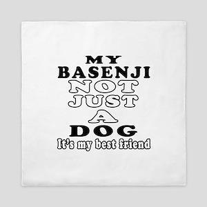 Basenji not just a dog Queen Duvet