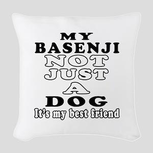 Basenji not just a dog Woven Throw Pillow
