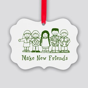 Make New Friends Ornament