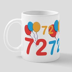 72 Years Old - 72nd Birthday Mug