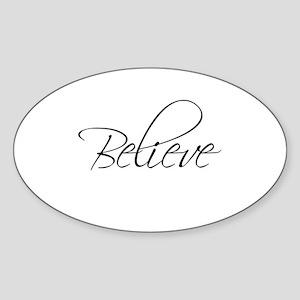 BELIEVE - Oval Sticker