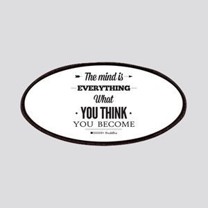 Buddha Saying - The Mind Is Everything ... Patches