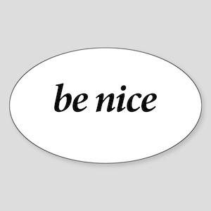 BE NICE - Oval Sticker