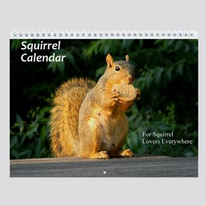 For Squirrel Lovers Everywhere Wall Calendar