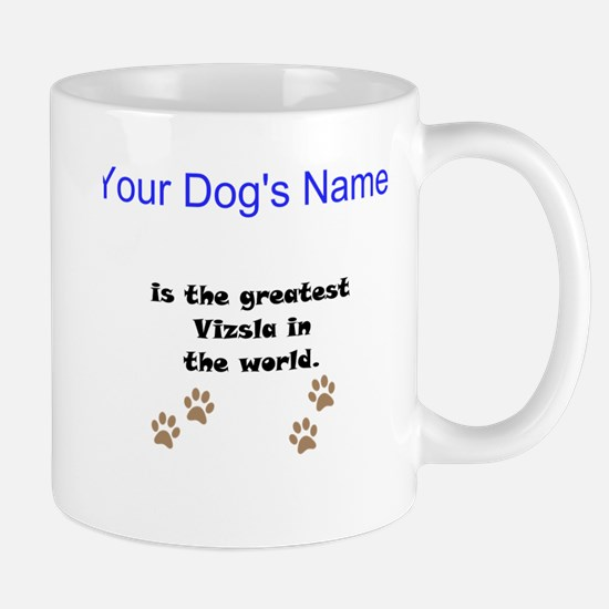 Greatest Vizsla In The World Small Mug