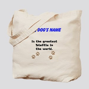 Greatest Staffie In The World Tote Bag
