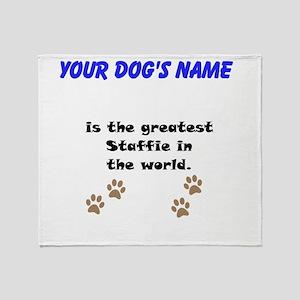 Greatest Staffie In The World Throw Blanket