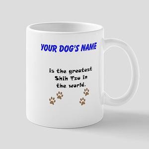 Greatest Shih Tzu In The World Small Mug
