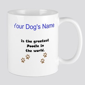 Greatest Poodle In The World Small Mug