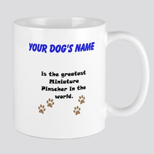 Greatest Miniature Pinscher In The World Small Mug