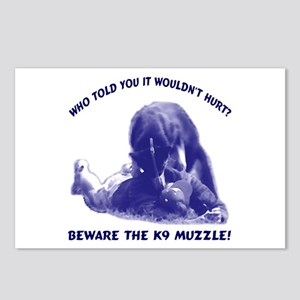Beware the K9 muzzle Postcards (Package of 8)