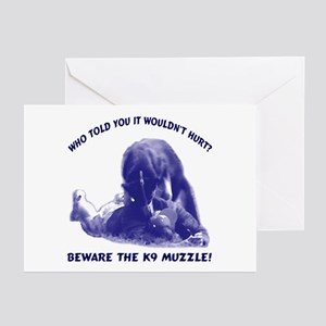 Beware the K9 muzzle Greeting Cards (Pk of 10)