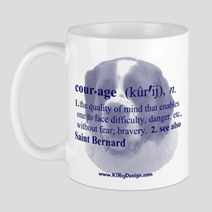 Courage--Saint Bernard Mug