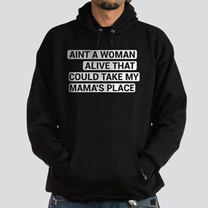 Aint A Woman Alive That Could Take My M Sweatshirt