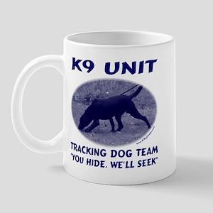 You Hide We'll Seek Mug