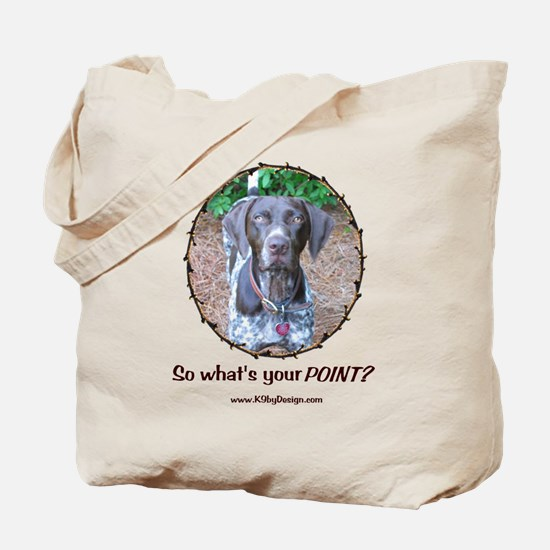 your POINT? Tote Bag