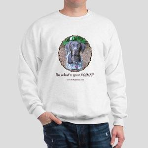 your POINT? Sweatshirt