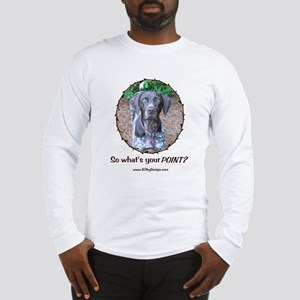 your POINT? Long Sleeve T-Shirt