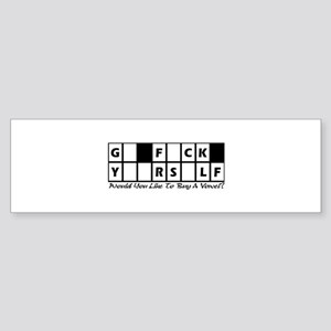 G_ F_CK Y__RS_LF Bumper Sticker
