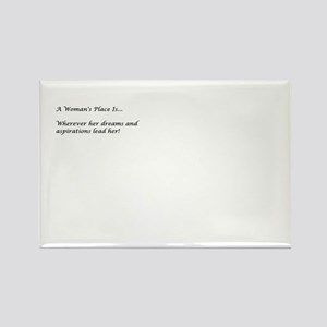 A Woman's Place Rectangle Magnet