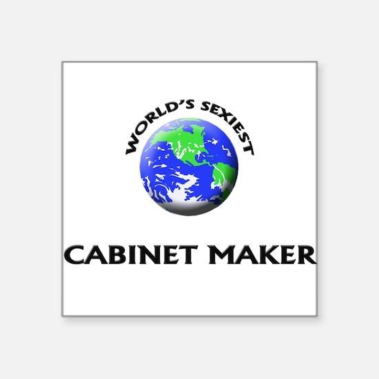 World's Sexiest Cabinet Maker Sticker