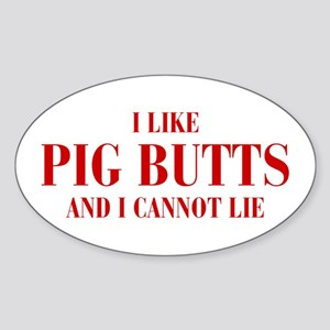 I-like-pig-butts-bod-brown Sticker