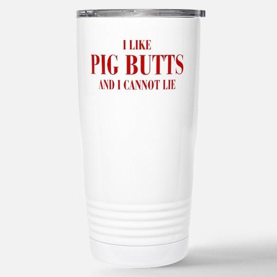 I-like-pig-butts-bod-brown Travel Mug