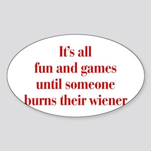 Its-all-fun-and-games-bod-burg Sticker
