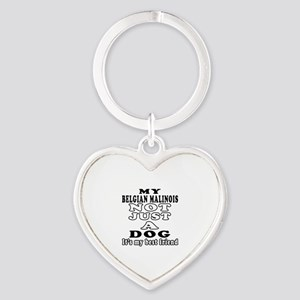 Belgian Malinois not just a dog Heart Keychain